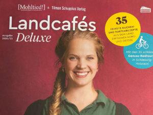Landcafés Deluxe & Die Goldmarie